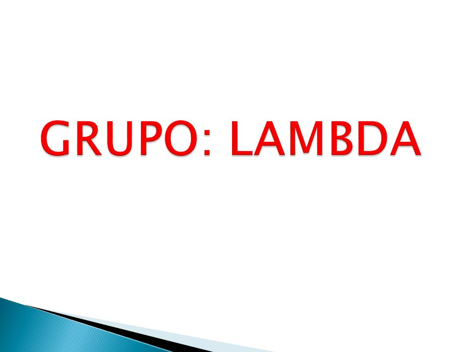 GRUPO: LAMBDA