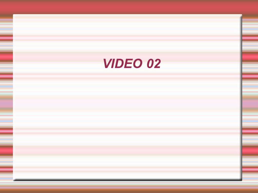 VIDEO 02