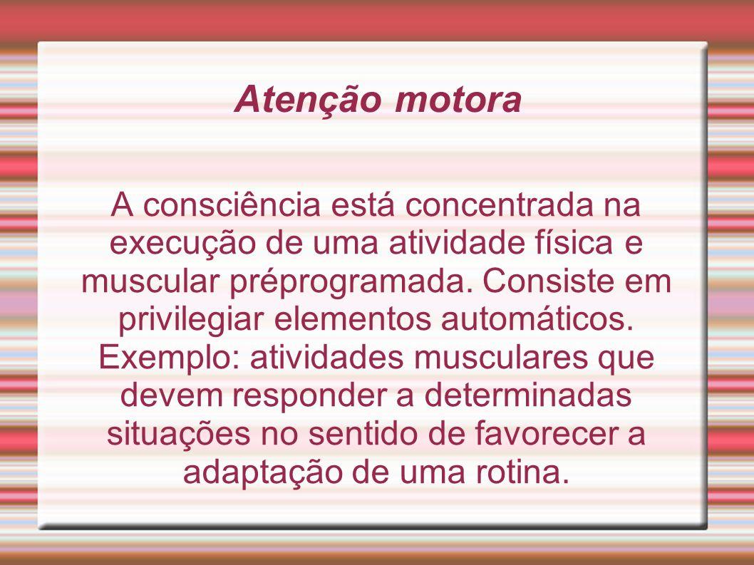 Atenção motora