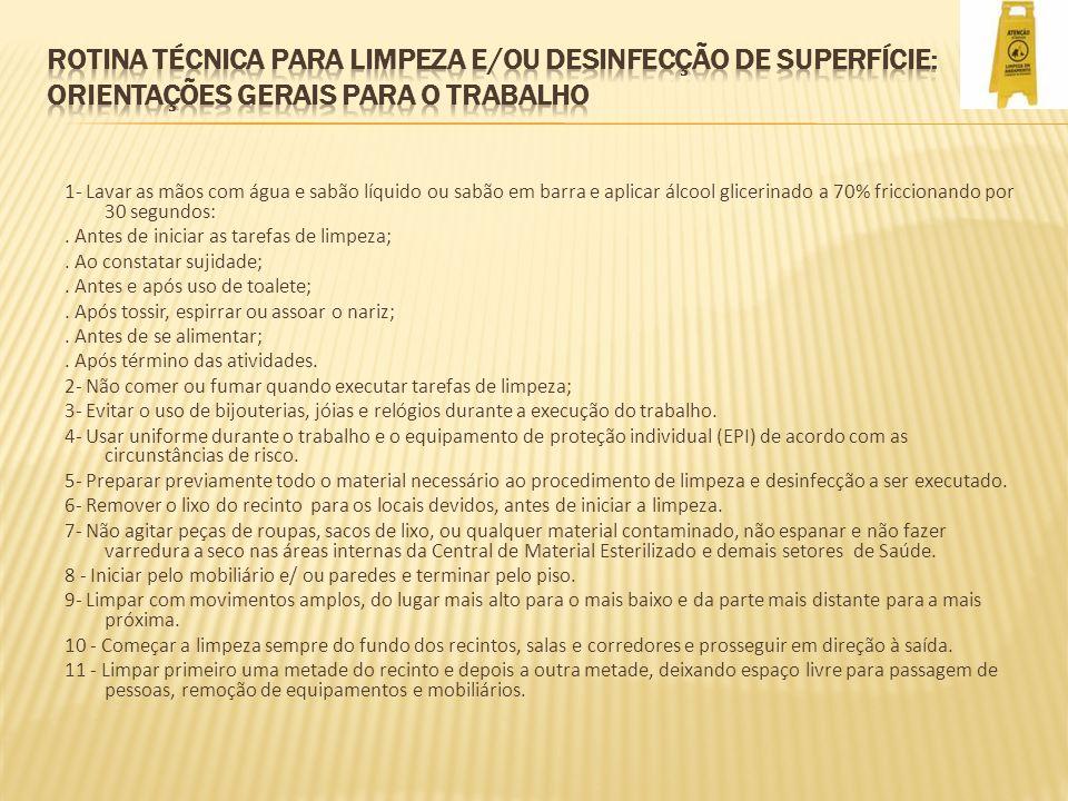 ROTINA TÉCNICA PARA LIMPEZA E/OU DESINFECÇÃO DE SUPERFÍCIE: orientações gerais para o trabalho
