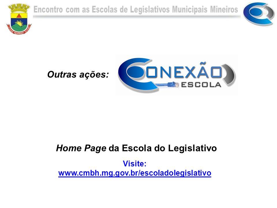 Outras ações: Home Page da Escola do Legislativo