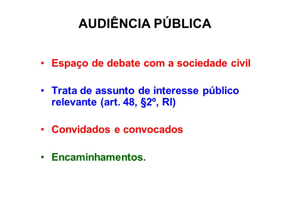 AUDIÊNCIA PÚBLICA Espaço de debate com a sociedade civil