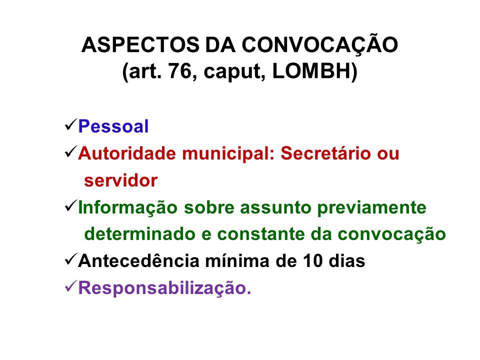 ASPECTOS DA CONVOCAÇÃO (art. 76, caput, LOMBH)