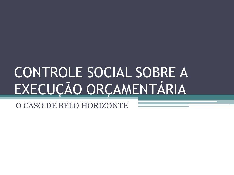 CONTROLE SOCIAL SOBRE A EXECUÇÃO ORÇAMENTÁRIA