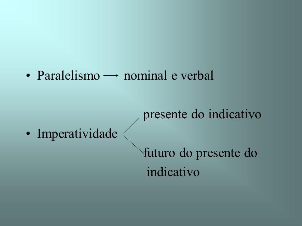 Paralelismo nominal e verbal