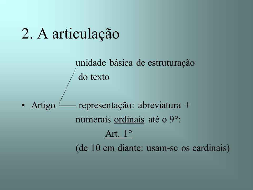 2. A articulação unidade básica de estruturação do texto