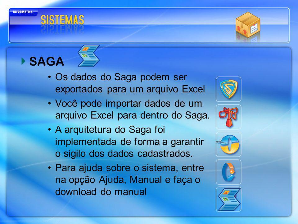 SAGA Os dados do Saga podem ser exportados para um arquivo Excel