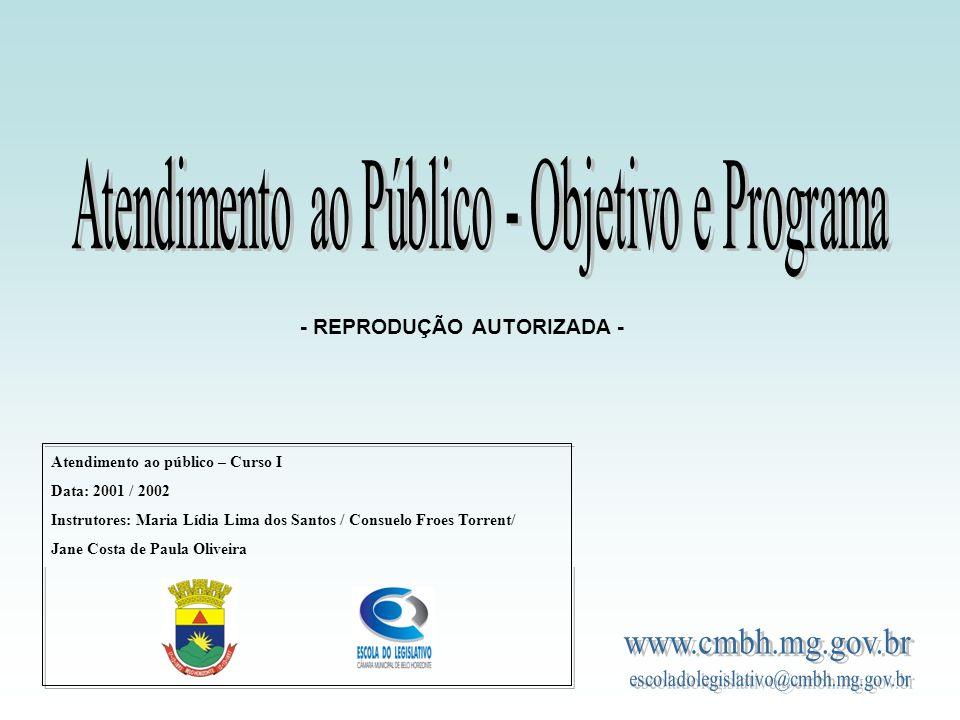 Atendimento ao Público - Objetivo e Programa