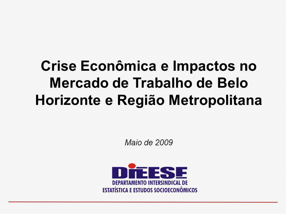 Crise Econômica e Impactos no Mercado de Trabalho de Belo Horizonte e Região Metropolitana