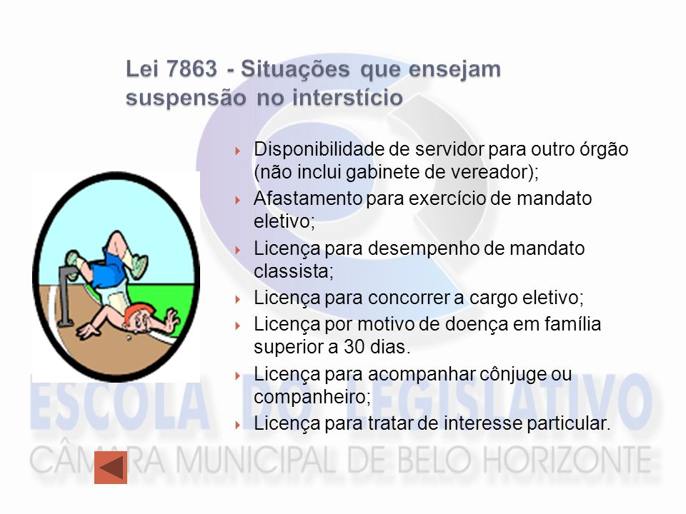 Lei 7863 - Situações que ensejam suspensão no interstício