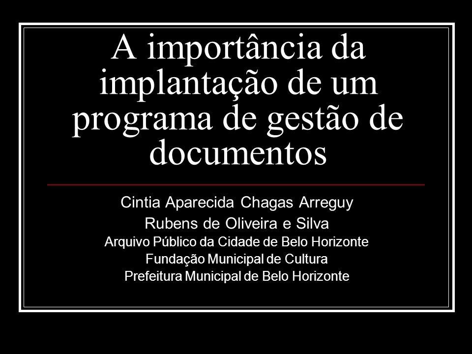 A importância da implantação de um programa de gestão de documentos