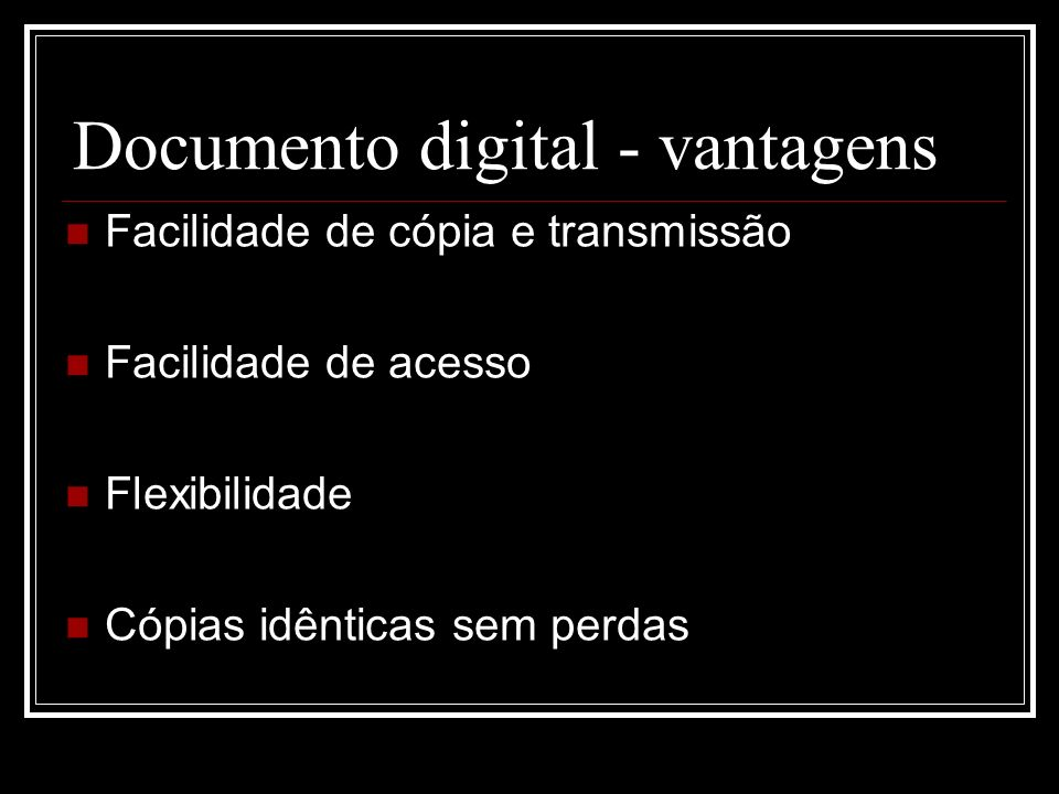 Documento digital - vantagens