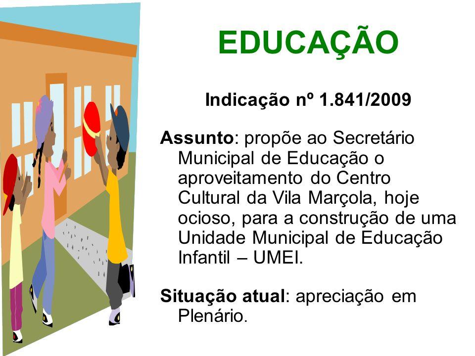 EDUCAÇÃO Indicação nº 1.841/2009