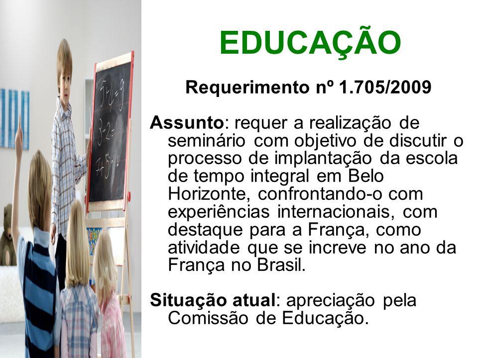 EDUCAÇÃO Requerimento nº 1.705/2009