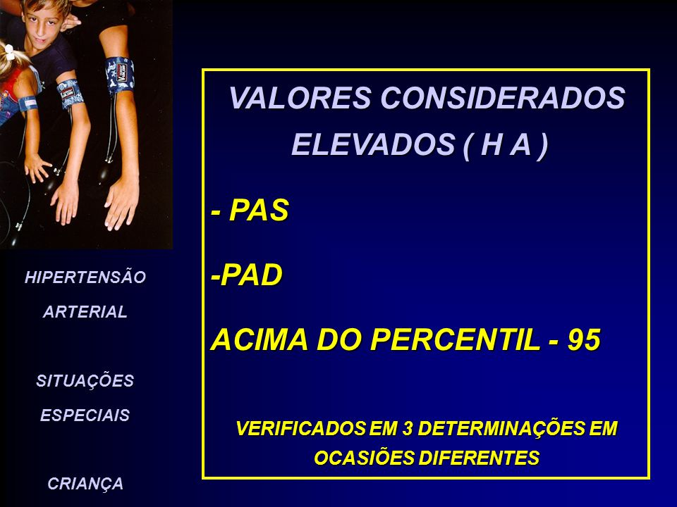 VALORES CONSIDERADOS ELEVADOS ( H A )