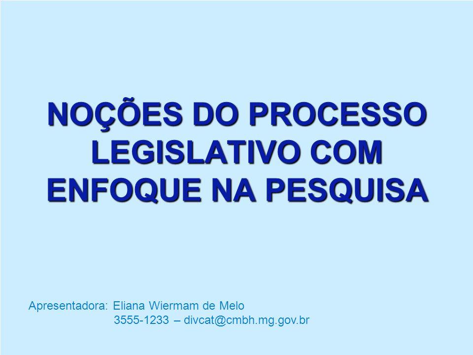 NOÇÕES DO PROCESSO LEGISLATIVO COM ENFOQUE NA PESQUISA