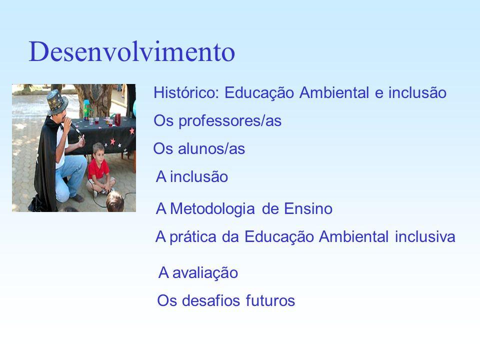 Desenvolvimento Histórico: Educação Ambiental e inclusão