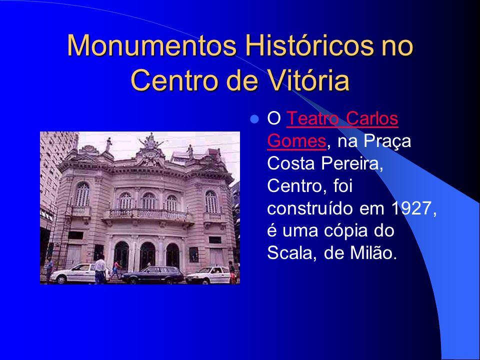 Monumentos Históricos no Centro de Vitória