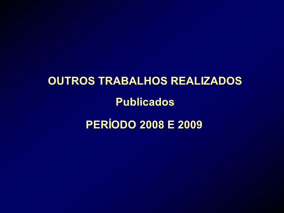 OUTROS TRABALHOS REALIZADOS