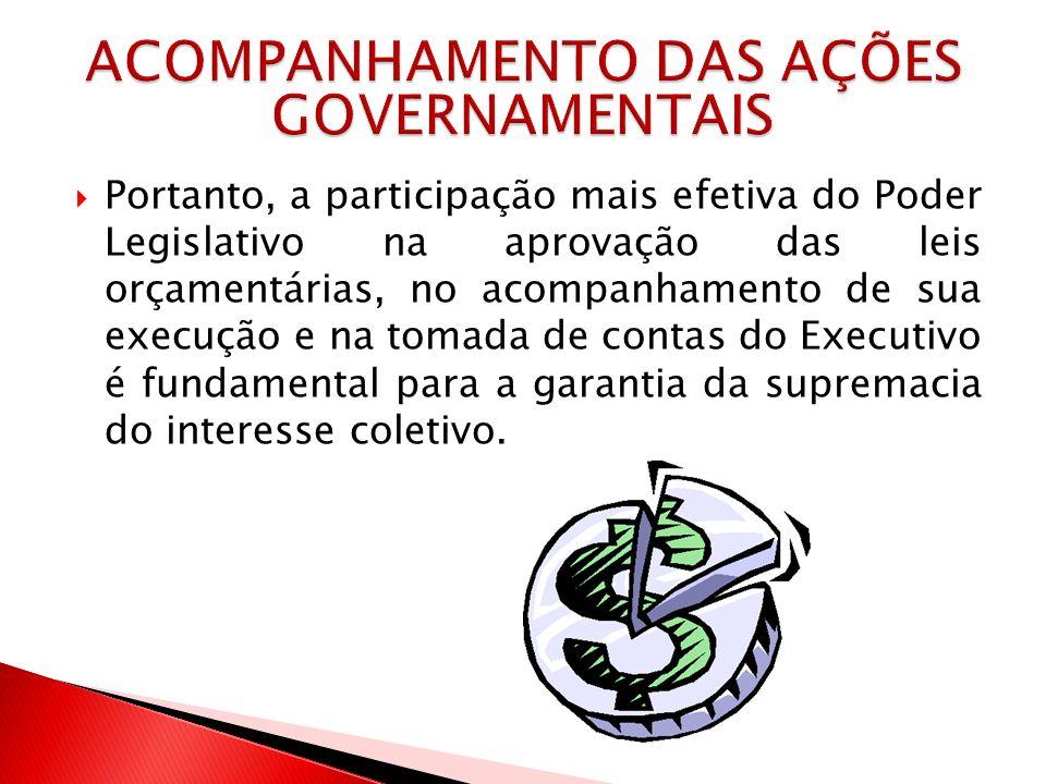 ACOMPANHAMENTO DAS AÇÕES GOVERNAMENTAIS