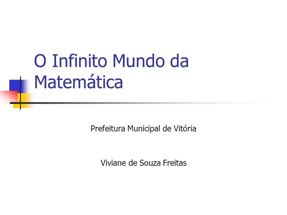 O Infinito Mundo da Matemática