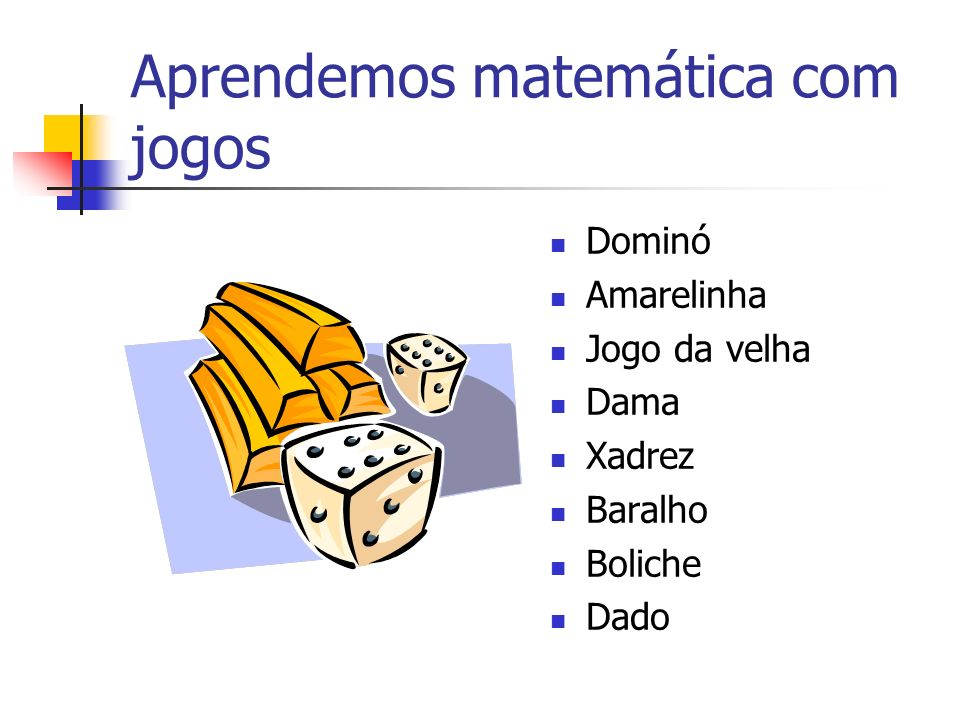 Aprendemos matemática com jogos