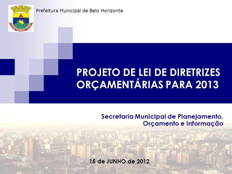 PROJETO DE LEI DE DIRETRIZES ORÇAMENTÁRIAS PARA 2013