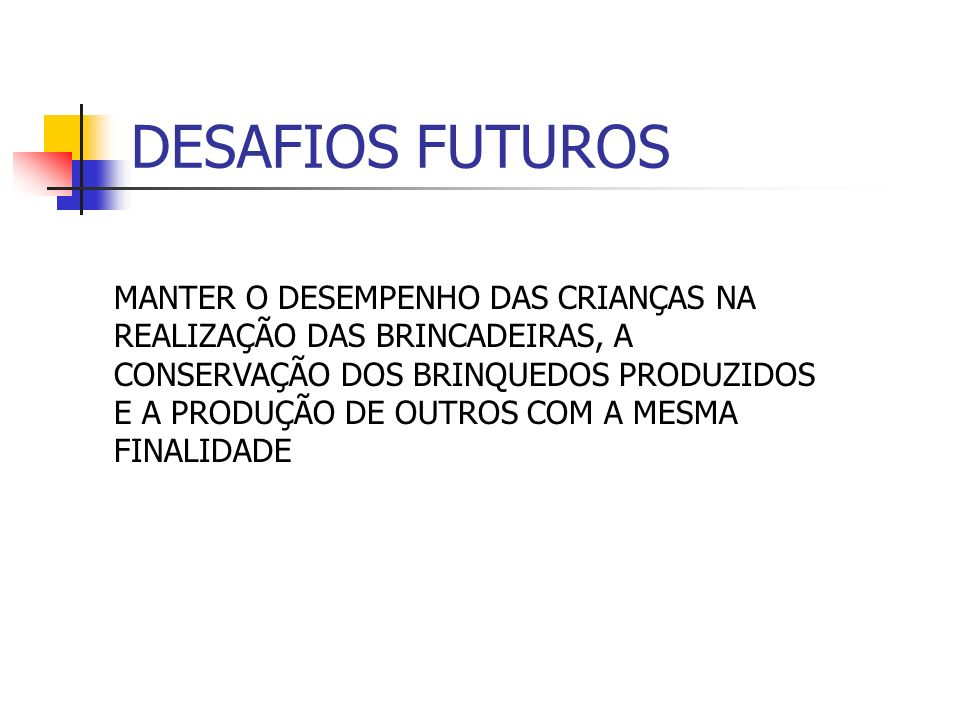 DESAFIOS FUTUROS