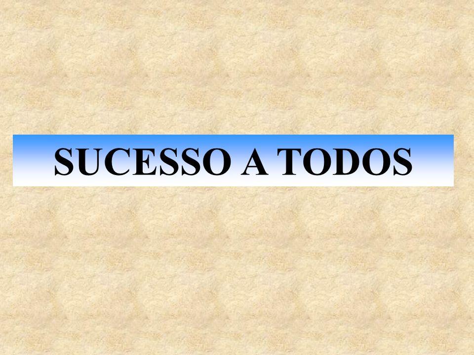SUCESSO A TODOS