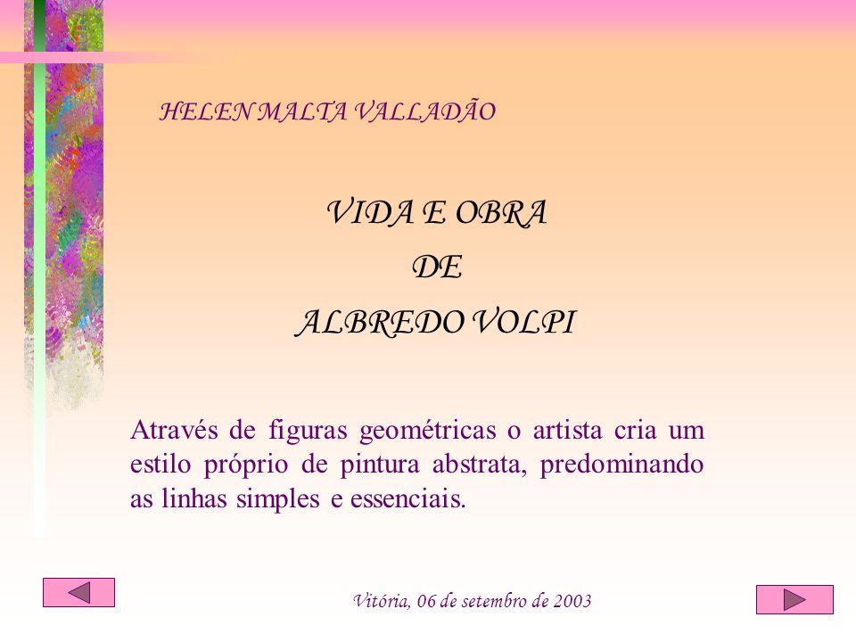 VIDA E OBRA DE ALBREDO VOLPI HELEN MALTA VALLADÃO