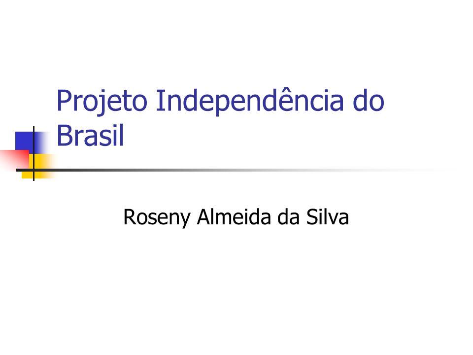Projeto Independência do Brasil