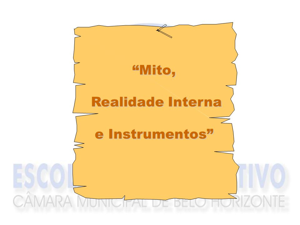 Mito, Realidade Interna e Instrumentos