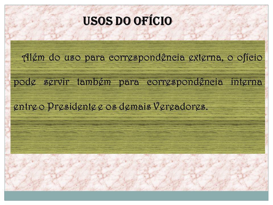 USOS DO OFÍCIO
