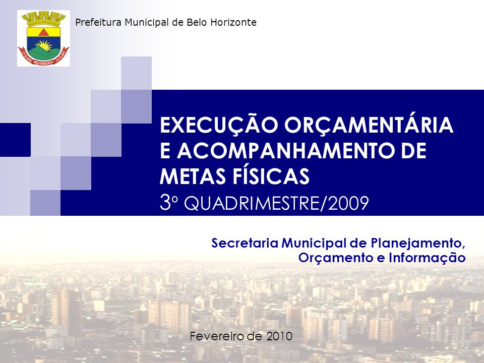 Secretaria Municipal de Planejamento, Orçamento e Informação