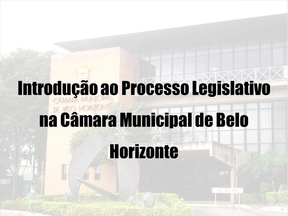 Introdução ao Processo Legislativo na Câmara Municipal de Belo Horizonte