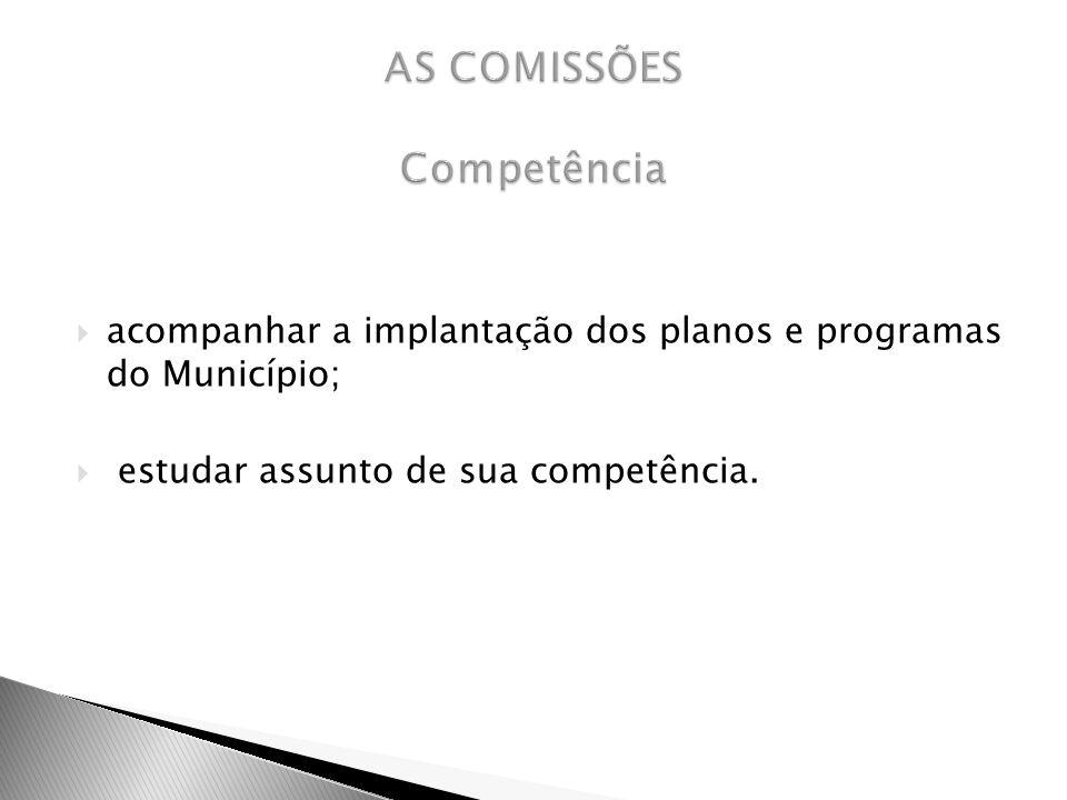 AS COMISSÕES Competência
