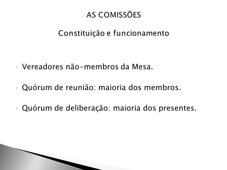 AS COMISSÕES Constituição e funcionamento