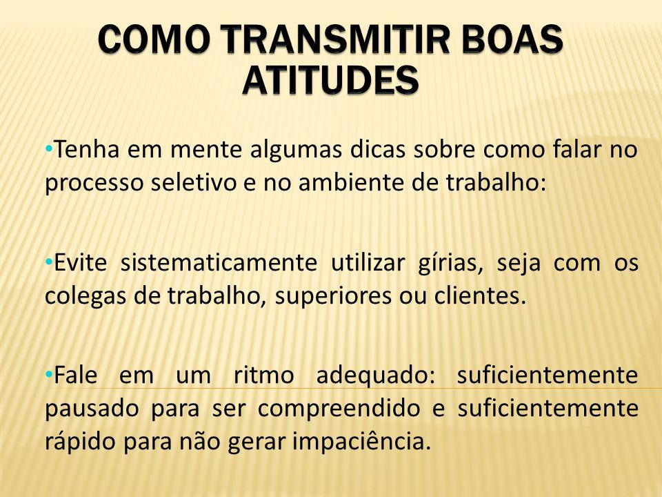 COMO TRANSMITIR BOAS ATITUDES