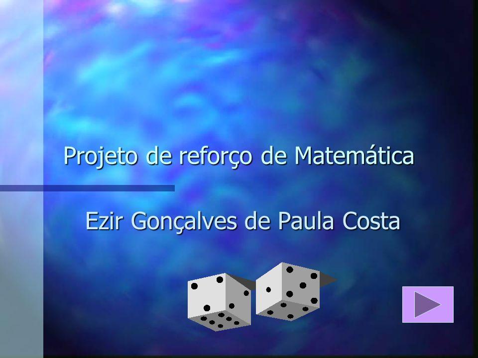 Projeto de reforço de Matemática