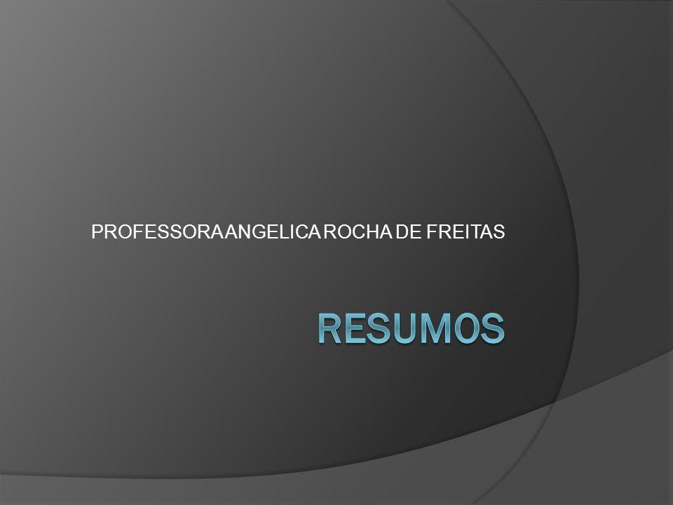 PROFESSORA ANGELICA ROCHA DE FREITAS