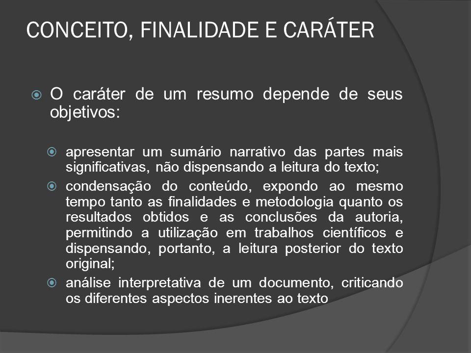 CONCEITO, FINALIDADE E CARÁTER