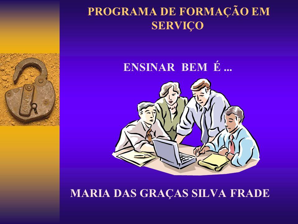 PROGRAMA DE FORMAÇÃO EM SERVIÇO ENSINAR BEM É ...