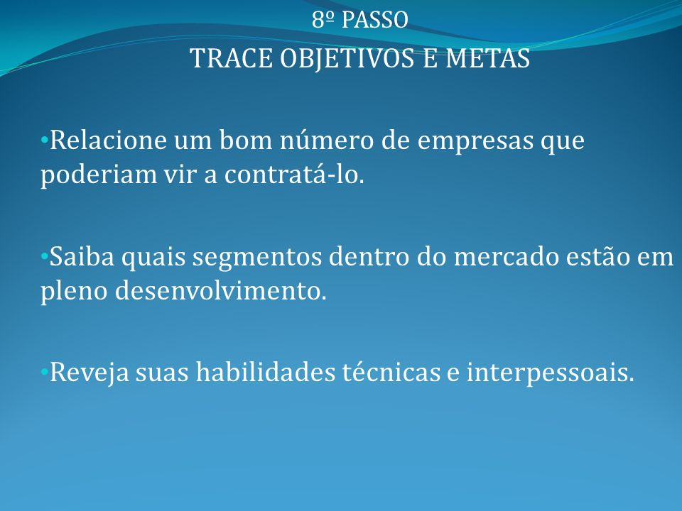 TRACE OBJETIVOS E METAS