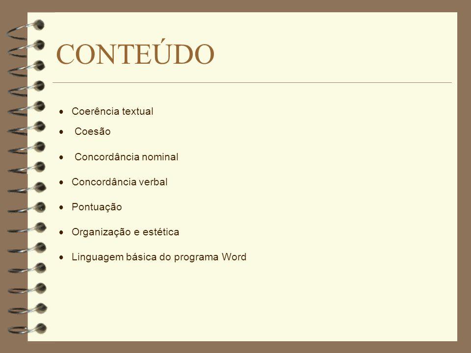 CONTEÚDO · Coerência textual · Coesão · Concordância nominal