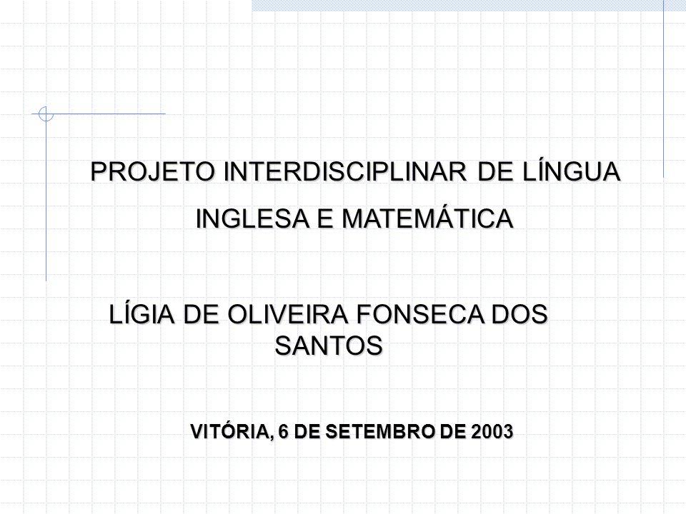 PROJETO INTERDISCIPLINAR DE LÍNGUA INGLESA E MATEMÁTICA