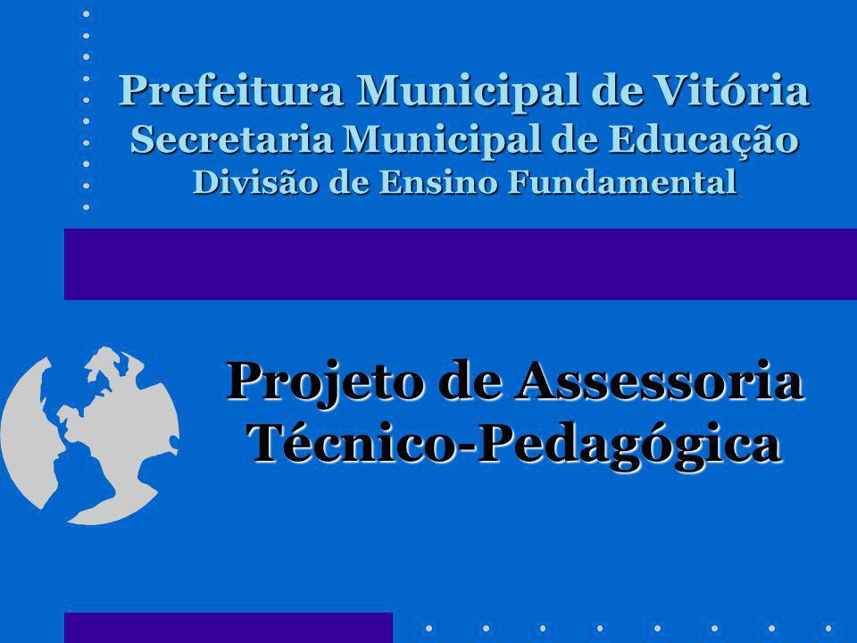 Projeto de Assessoria Técnico-Pedagógica