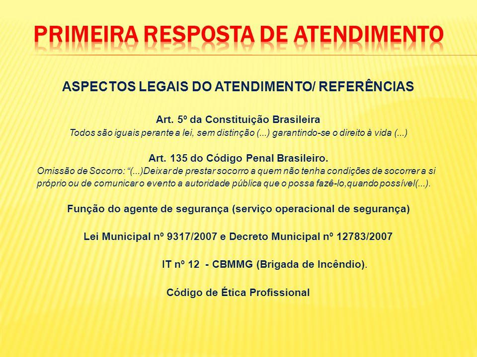 PRIMEIRA RESPOSTA DE ATENDIMENTO