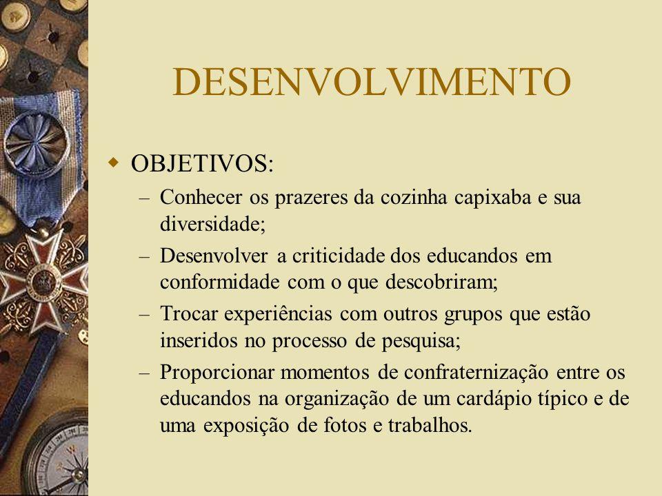 DESENVOLVIMENTO OBJETIVOS: