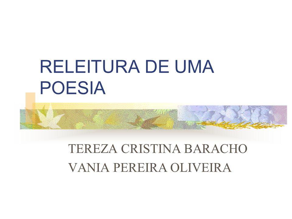 RELEITURA DE UMA POESIA