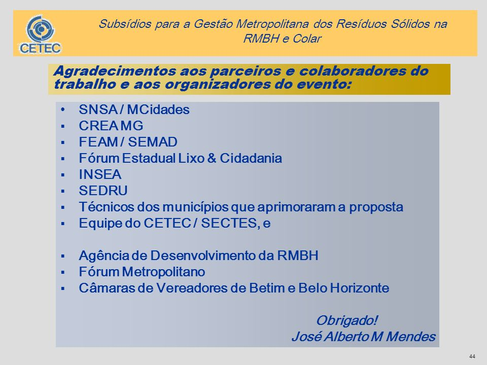 Fórum Estadual Lixo & Cidadania INSEA SEDRU